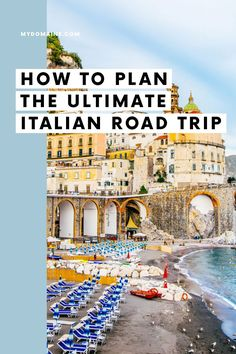 How to plan a road trip through Italy