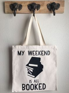 My Weekend is all Booked Tote Bag, Book Tote Bag, Funny Tote Bag, Witty Tote Bag Mein Wochenende ist alles Einkaufstasche von ThePunnyPachyderm gebucht 21st Gifts, Everyday Items, Book Lovers Gifts, Book Nerd, Weekender, Funny Gifts, Canvas Tote Bags, Book Worms, Shopping Bag