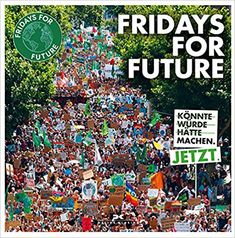 Fridays for Future. Taschenbuch – Buch Fridays for Future. Stockholm, Paperback Books, City Photo, Friday, Greta, Future, Blog, Lisa, Products
