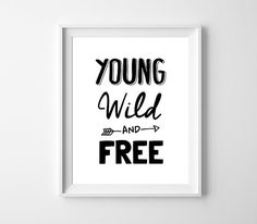 Printable Art Young Wild and Free Nursery Printable by BabyCoStore