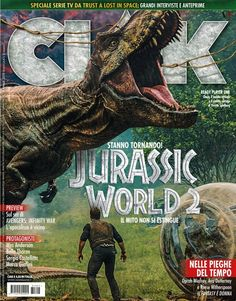 "Jurassic World Fallen Kingdom in the Italian magazine ""Ciak""! Jurassic World 3, Jurassic World Fallen Kingdom, Michael Crichton, Thriller, Science Fiction, Foreign Movies, Ready Player One, Falling Kingdoms, Prehistoric"