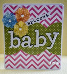Welcome baby - Scrapbook.com