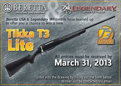 #Contest begins March 1, 2013! #LegendaryWhitetails & #Beretta have teamed up to offer you a chance to win a new #Tikka T3 Lite #Rifle!  http://community.deergear.com/social