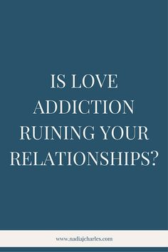 Is Love Addiction Ruining Your Relationships? | Nadia J Charles | Clinical Hypnotherapist & Life Coach