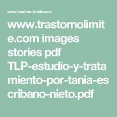 www.trastornolimite.com images stories pdf TLP-estudio-y-tratamiento-por-tania-escribano-nieto.pdf