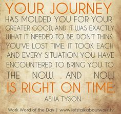 Your journey is right on time. #quote
