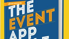 The Event App Bible V.2 - All You Need to Know About Event Apps