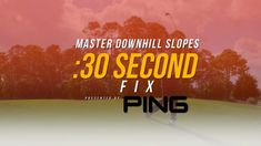 30 Second Fix: Master Downhill Slopes #golf