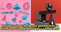 Este quiz de figuras geométricas te dirá si eres una persona más lógica o más emocional Quizzes, Buzzfeed, Decir No, Movie Posters, Different Shapes, Hipster Stuff, Film Poster, Popcorn Posters, Film Posters