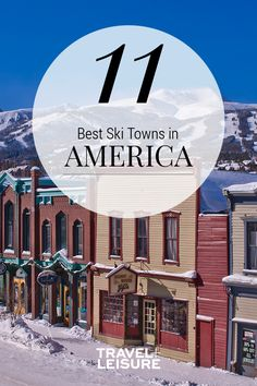 If you're planning a ski or snowboarding trip this winter, take a look at these ski towns. From Colorado, to Wyoming, to Alaska and more - these ski towns are great for family and couple trips, maybe even your honeymoon! #Winter #SkiTown #SkiTrip #Snowboard #WinterGetaway #WheretoTravel #Family #Travel | Travel + Leisure - America's Best Ski Towns