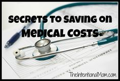 secrets to saving on medical costs