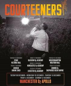 The Courteeners [Indie] - tickets available for 4 dates in Islington, Leeds, Reading and Glasgow between June 2020 and July 2021 Faith In Love, Love S, The Courteeners, Liam Fray, Victoria Hall, Shepherds Bush, The Libertines, 26 November, Tour Posters