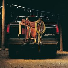 Saddle up- nothing better than my saddle in the back of my Chevy! Now I just need to get my Chevy back...