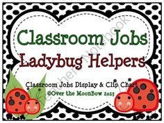 This adorable, ladybug themed classroom jobs clip chart will help make classroom management a breeze! J