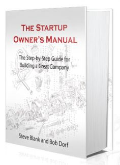 """New book from Steve Blank. Might just become the """"bible"""" of startups.    http://www.stevenblank.com/startup_index_qty.html"""
