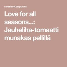 Love for all seasons...: Jauheliha-tomaatti munakas pellillä