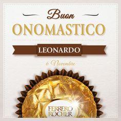 Auguri a tutti i Leonardo d'Italia.  Condividi con loro un Ferrero Rocher per festeggiare.
