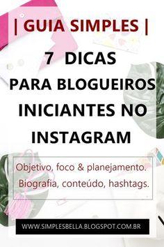 7 Dicas para blogueiros iniciantes no Instagram