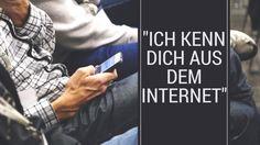 """""""Ich kenn Dich aus dem Internet"""" – Social Media macht es möglich"""