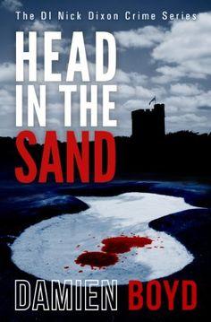 Head In The Sand (The DI Nick Dixon Crime Series), http://www.amazon.co.uk/dp/B00FPXWBBS/ref=cm_sw_r_pi_awdl_LxqCtb04PSW0P