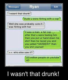 Not that drunk!!!