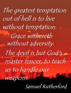 Rutherford: The greatest temptation out of hell...