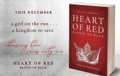 Heart of Red, Blood of Blue, a medieval tale of betrayal, redemption, and love, coming this December from Rebecca Belliston #heartofred