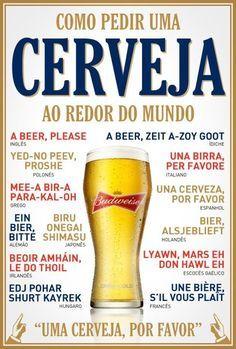 Aprenda a pedir a sua nobre cerveja em diversos lugares no mundo, nas principais línguas do mundo. quando for para o exterior, estude como pedir a sua gelada ;) Confira aqui as opções.