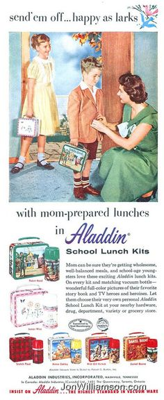 school lunch kits...ad from the 50's. Oh if we only knew, we would've taken such better care! I like how the ad calls the thermos a vacuum bottle.
