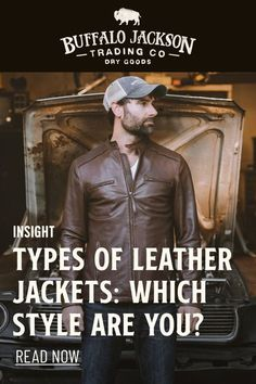 What types of leather jackets complement your natural personality? We�ve got three types of leather jackets we recommend based on men�s personalities. Leather Flight Jacket, Leather Jacket Outfits, Vintage Leather Jacket, Leather Jackets, Leather Men, Casual Professional, Rugged Men, Aviator Jackets, Types Of Jackets