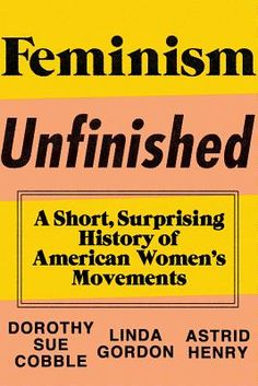 New history of American Women's Movements out on 8/25