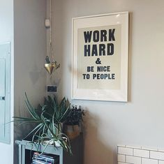 Whats your personal motto? #workhardandbenicetopeople
