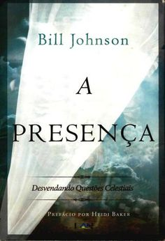 A presença bill johnson full