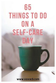 65 Things To Do On A Self-Care Day - XOXO, CB The looming holidays bring stress and chaos to a lot of people's lives. So remember to focus on self-care this fall and winter! What are your favorite self-care day events? Self Care Activities, Care Quotes, Loss Quotes, Self Care Routine, Wellness Tips, Stress Management, Program Management, Best Self, Self Development