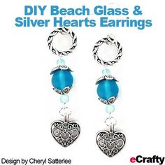 Several of the items for this project are included in our eCrafty.com .99 cent sale! Read on and happy crafting!#diy #jewelry #earrings #beachglass #seaglass #diyearrings #diyjewelry #freejewelryinstructions #jewelrysupplies #craftsupplies #beads #beading #hearts #valentines #heartearrings #seaglassearrings #ecrafty