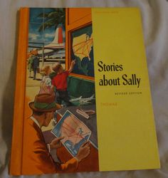Stories About Sally Vintage Reader School Book by Eleanor Thomas Copyright 1960/Vintage School Books by CoolCoolVintage, $6.00