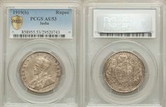Beautiful Silver Coin from India British Occupation Milled Coin 1919b One Rupee King George V Graded PCGS AU 53