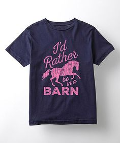 Love this Navy 'Rather Be in a Barn' Tee - Girls on #zulily! #zulilyfinds