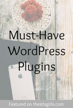 Must-Have WordPress