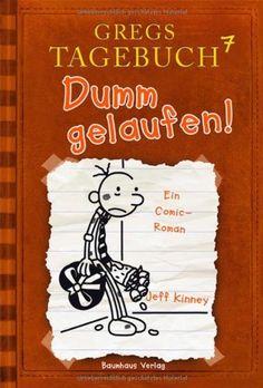 Gregs Tagebuch 7 - Dumm gelaufen! von Jeff Kinney, http://www.amazon.de/dp/3833936312/ref=cm_sw_r_pi_dp_xt8zsb1VP95QY