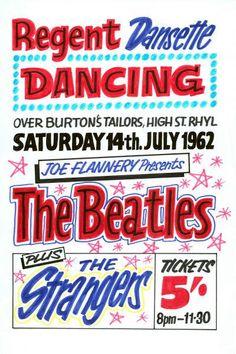 The Beatles Regent Dansette Ballroom Rhyl Concert Poster 1962 Festival Posters, Concert Posters, Music Posters, The Beatles History, Beatles Poster, Sign Writing, The Four Loves, Recorder Music, My Generation