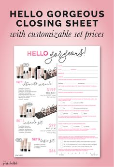 Mary Kay Hello Gorgeous...Closing Set Sheet with customizable pricing! Find it only at www.thepinkbubble.co!