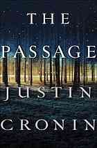 The passage : a novel.  Author: Justin Cronin.  Publisher: New York : Ballantine Books, ©2010.  Summary: A security breach at a secret U.S. government facility unleashes the monstrous product of a chilling military experiment that only six-year-old orphan Amy Harper Bellafonte can stop.