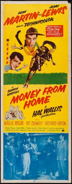"""Money from Home (Paramount, 1954). Insert (14"""" X 36""""). Comedy. Starring Dean Martin, Jerry Lewis, Marjie Millar, Pat Crowley, Richard Haydn, Robert Strauss, Gerald Mohr, Sheldon Leonard, Romo Vincent, and Jack Kruschen. Directed by George Marshall."""