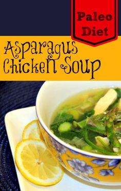 Paleo Diet Recipe Asparagus Chicken Soup Recipe