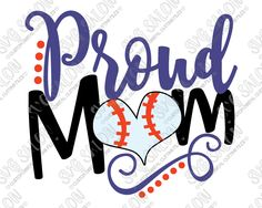 Proud Baseball Mom Cut File in SVG, EPS, DXF, JPEG, and PNG