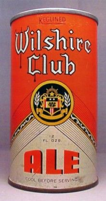 Wilshire Club Ale Beer Can from San Francisco Brewing Corp. Budweiser Steins, Beer Can Collection, Best Wine Clubs, Old Beer Cans, Ale Beer, Beers Of The World, Beer Brands, Shipping Wine, Best Beer
