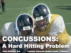 Concussions: A Hard-Hitting Problem by Zohar Shamash via slideshare