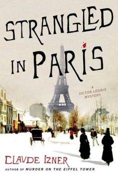 Strangled in Paris by Claude Izner