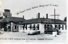 1950: at Steve's Cafe, in Chenda,  Illinios, route 66